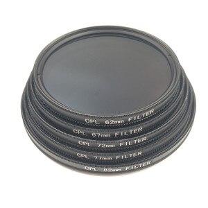 Image 4 - Cpl Circulaire Polarisator Camera Filter Voor Canon Nikon Dslr Camera Lens 52Mm/55/58/62/67/72/77/82Mm