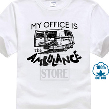 96f0d5b0 2018 Hot Sale 100% Cotton My Office Is The Ambulance Funny Paramedic T  Shirt Unisex