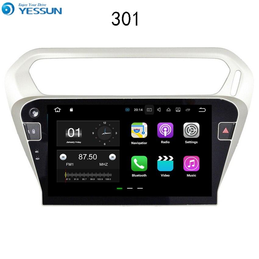 YESSUN Android GPS de Navigation de voiture pour Peugeot 301 2013 ~ 2016 Audio vidéo Radio HD écran tactile lecteur multimédia pas de CD DVD.