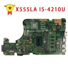 Para ASUS X555LD X555LA 4210U X555ID Rev2.0 madre del ordenador portátil i5 Procesador cpu placa base 100% probado y trabajo