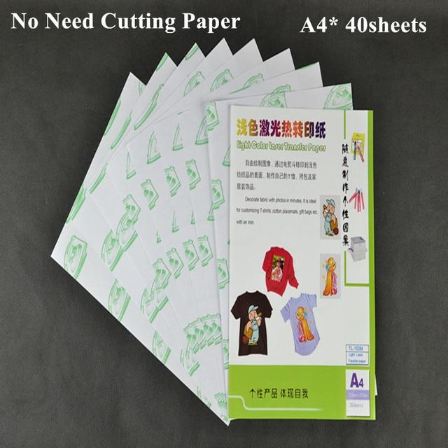 (A4 * 40pcs) non c È Bisogno di Taglio di Carta Con Le Stampanti Laser Carta da Stampa di Trasferimento di Calore Per Abbigliamento di Colore Chiaro (8.3*11.7 pollici) TL 150M