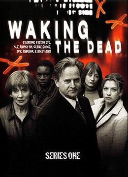 《唤醒死者 第一季》2000年英国剧情,悬疑,犯罪电视剧在线观看
