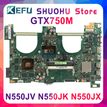 KEFU N550JV For ASUS N550jv N550JK N550J N550JX Laptop Motherboard  i7-4700HQ GTX750 4GB/2GB GPU Mainboard Test new motherboard k55vj motherboard gt635m rev 2 0 for asus a55v k55v k55vm k55vj laptop motherboard k55vj mainboard k55vj motherboard test ok