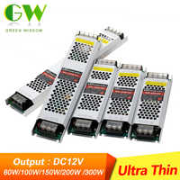 Ultra mince alimentation en alimentation LED DC12V transformateurs d'éclairage 60W 100W 150W 200W 300W adaptateurs de puissance convertisseur pour LED bande lumineuse