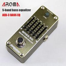 AROMA AEB-3 BASS EQ 5-band bass equalizer  Mini Analogue Effect True Bypass