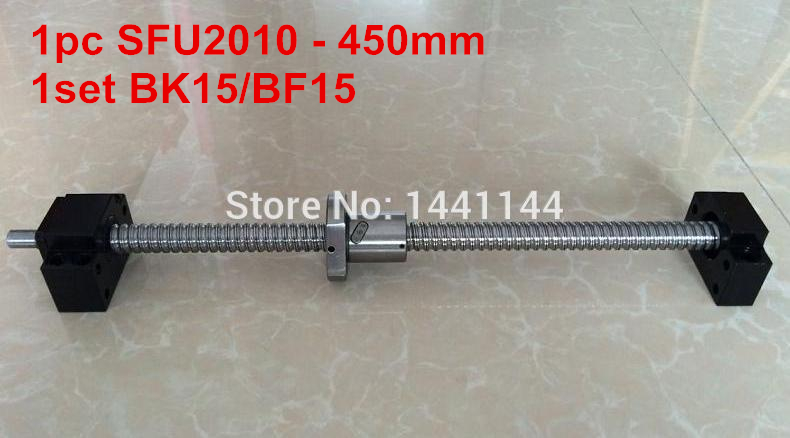 1pc SFU2010 - 450mm Ballscrew with ballnut end machined + 1set BK15/BF15 Support CNC Parts 2pcs sfu2010 1500mm ballscrew 1pc sfu2010 1400mm 1pcsfu2010 500mm 4 bk15 bf15 support 4 2010 nut housing coupling cnc parts