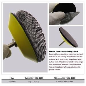 Image 4 - 15Pcs Mesh Abrasive Dust Free Sanding Discs 3 Inch 75mm Anti blocking Dry Grinding Sandpaper 80 to 240 Grit