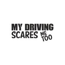 Moja jazda przeraża mnie zbyt naklejka szybki samochód gorący właz młody kierowca tylne okno naklejki samochodowe
