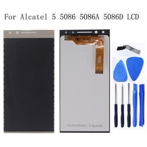 Image 1 - شاشة ألكاتيل أصلية 5.7 بوصة 5 5086 5086A 5086D 5086Y LCD تعمل باللمس محول رقمي أجزاء إصلاح الهاتف المحمول استبدال + أدوات