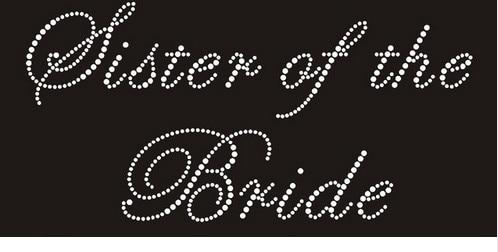 2pc lotWedding supplies Sister of the Bride motif designs iron on transfer  hot fix rhinestone motif rhinestones fix f1b7177fc0a1