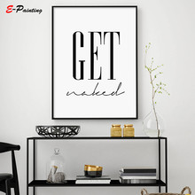 Get Naked Quote Bathroom Poster Print Affiche Scandinave Calligraphy Printable Wall Art Home Decoration Canvas Painting