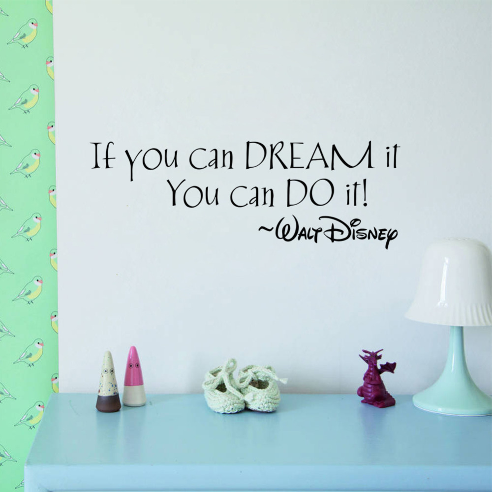 IF YOU CAN DREAM IT YOU CAN DO IT  Wall Stickers Home Art Decor Decal Mural Wall Stickers For Kids Rooms inspiring quotes