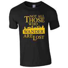 Not All Those Who Wander Are Lost T-Shirt - LOTR Hobbit Inspired Mens Gift Top Print T Shirt Short Sleeve Hot free shipping