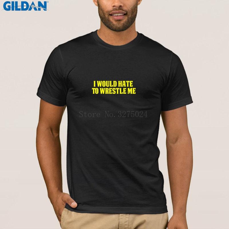 1751b0d484 Basic Wrestling Men T Shirt Funny Wrestling T Shirt I Would Hate To Wrestle  Me Yellow Men's Tshirt Crew Neck T Shirt Letter-in T-Shirts from Men's  Clothing ...