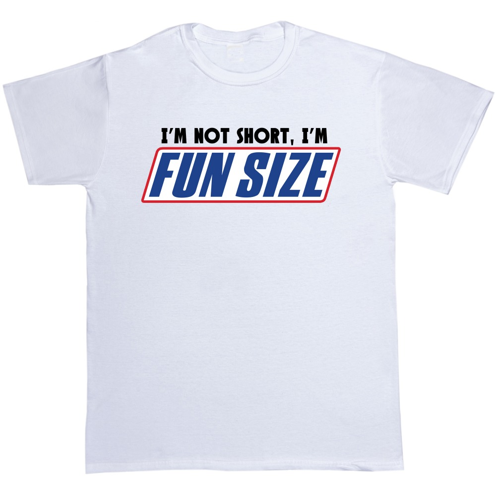 0d5f6da32 I'm Not Short I'm Fun Size T Shirt men Snickers Marathan Funny printed  casual tee US plus size S 3XL-in T-Shirts from Men's Clothing on  Aliexpress.com ...