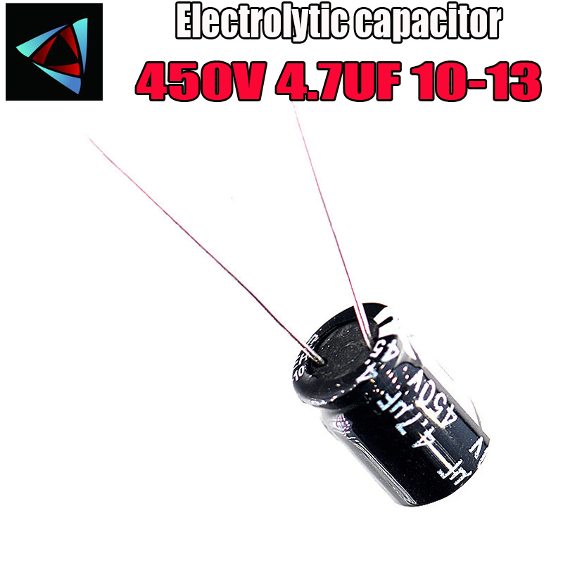 10PCS Higt Quality 450V 4.7UF 10-13mm 4.7UF 450V 10*13 Electrolytic Capacitor