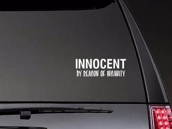 Innocent By Reason Of Insanity Vinyl Lettering Car Body Stickers Car Window Stickers Waterproof Unique ZP0329 image