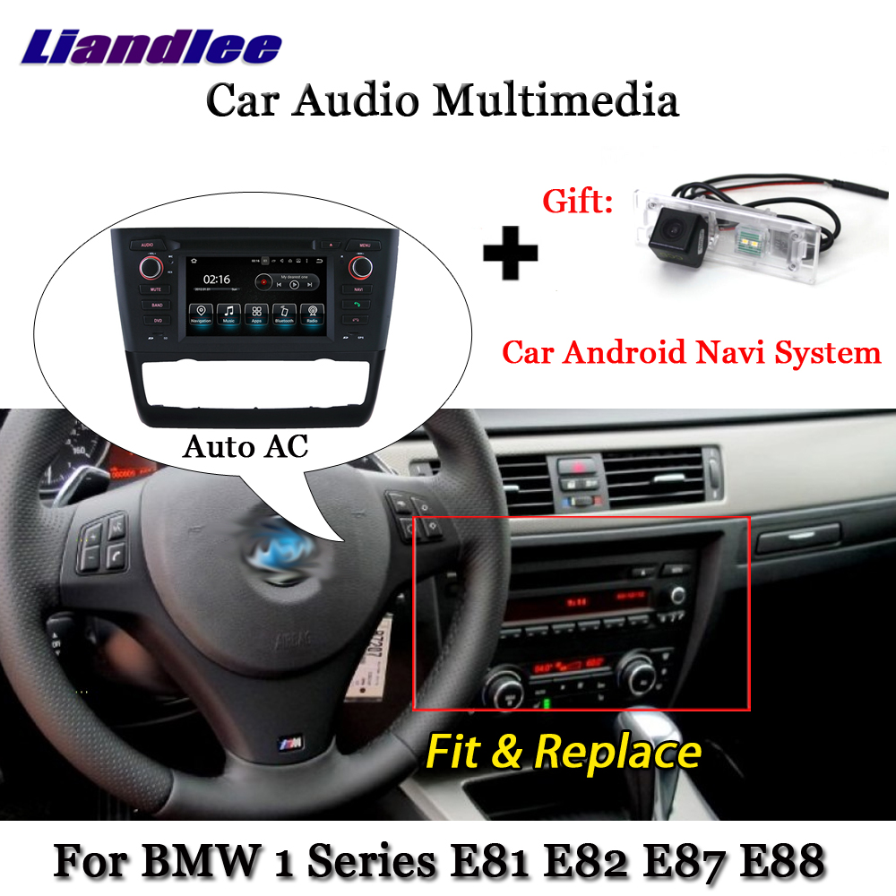 Liandlee Android For BMW 1 Series E81 E82 E87 E88 Auto AC 2004~2013 Radio Wifi TV Carplay Camera GPS Navi Navigation Multimedia