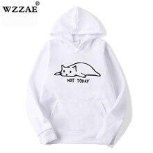 Kawaii Cat Hoodies Men Not Today Funny Graphic Sweatshirt Men/Women Harajuku Fas