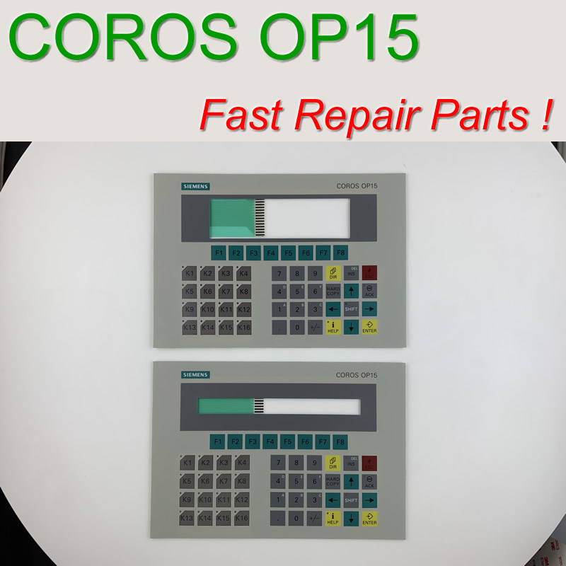 6AV3515 1MA20 Membrane Keypad for COROS OP15 C1 HMI Panel repair do it yourself Have in