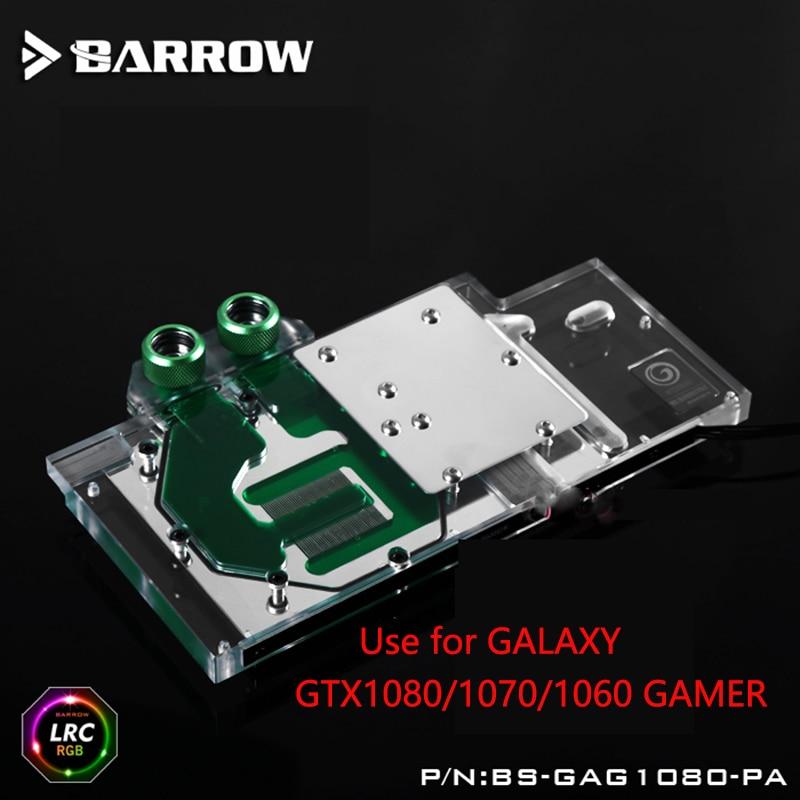 BARROW Full Cover Graphics Card Block use for GALAXY GTX1080/1070/1060 GAMER Radiator Block LRC RGB BS-GAG1080-PA barrow full cover graphics card block use for colorful igame gtx1070 1060 flame of war u 8gd5 top radiator lrc rgb coi1070u pa