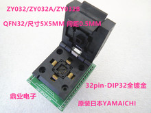 ZY032/ZY032A/ZY032B QFN32 programming Burn-in Socket  IC testing seat Test Socket test bench 5*5mm 0.5mm