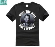 Married With Children Al Bundy Why The Hell Am I Here Mens T-Shirt