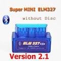 (Без Диска) V2.1 Супер МИНИ ELM327 ELM 327 Bluetooth OBDii/OBD2 Авто Code Reader Диагностический Инструмент БЕСПЛАТНАЯ ДОСТАВКА