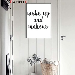 Modern Wake Up and Make Up Quotes Canvas Paintings Wall Art Pictures Black and White Pop Posters for Bedroom Home Decor Unframed