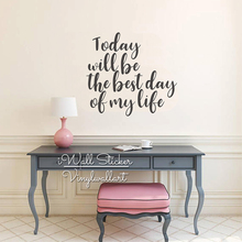 Today The Best Day Quote Wall Stickers Inspirational Decal Life Lettering Motivational Decor Cut Vinyl Q276