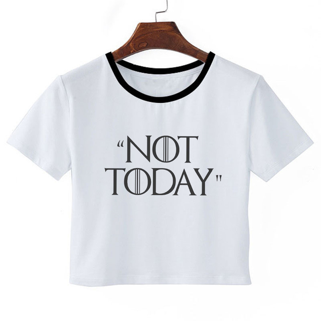 """Not Today""  Woman Crop Top  2"