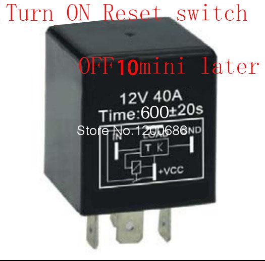 30a 10 minutes timer relay delay off after reset switch turn on