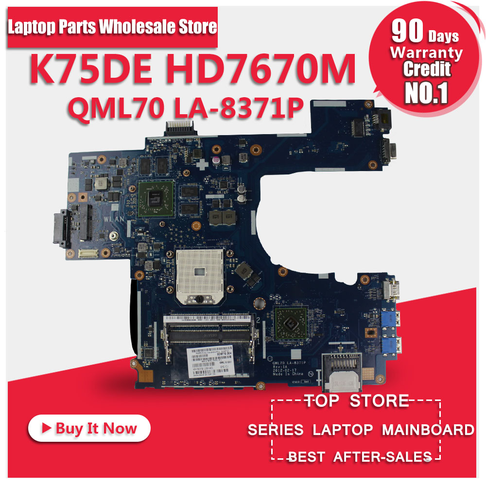 For ASUS K75DE motherboard Laptop mainboard QML70-LA8371P Rev:1A 100% tested motherboard k73ta for asus k73t x73t k73ta k73tk r73t latop motherboard rev 1a qbl70 la 7553p hd7670m 1gb mainboard 100% tested ok