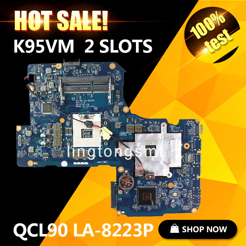 Original K95VM for ASUS Laptop motherboard QCL90 LA-8223P REV1.0 Mainboard 2 RAM Slots GeForce 630M 1G Ram 100% tested asus p5kpl se desktop motherboard p31 socket lga for 775 core pentium celeron ddr2 4g atx uefi bios original used mainboard