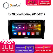 10.1″ Ownice C500+ G10 navigation dvd android 8.1 system stereo For skoda kodiaq 2016 2017 car gps multimedia player radio 2G
