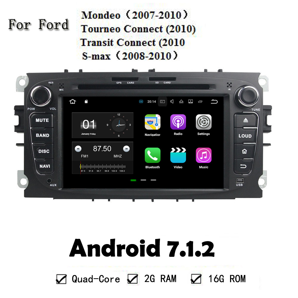 Android 7.1.2 Quad Core Car DVD Player GPS Navi Auto Stereo Multimedia For Ford Mondeo Tourneo Connect Transit Connect S-max