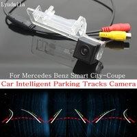 Lyudmila Car Intelligent Parking Tracks Camera FOR Mercedes Benz Smart City Coupe HD Back Up Reverse