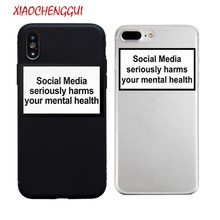 social media seriously harms your mental health soft Silicone clear cover case for iPhone X XR XS Max 6 7 8 plus 5 5s 11 Pro max(China)