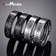 ELSEMODE His Crazy Her Weirdo Fashion Letter Lover Wedding Ring For Men Women Couple Jewelry 316 L Stainless Steel Gift(China)