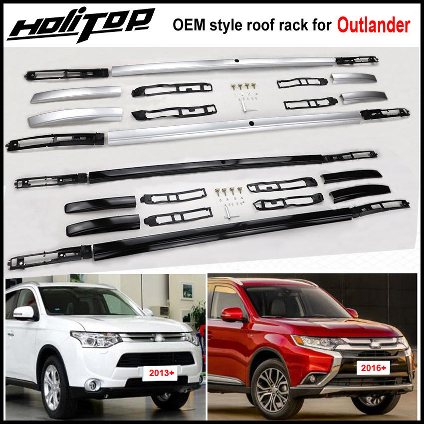 New arrival for Mitsubishi Outlander roof rack roof rail roof bar,2013-2018,thick aluminum alloy,fix by screw,free drill holes