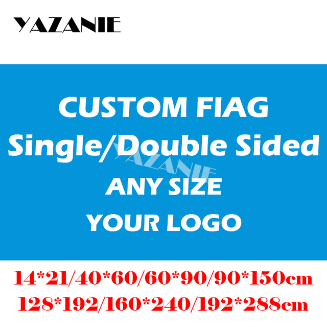 YAZANIE 60*90cm/90*150cm/120*180cm/160*240cm Design Logo Custom Flag Large Company Sport Flying Flag World Cup Customize Banners