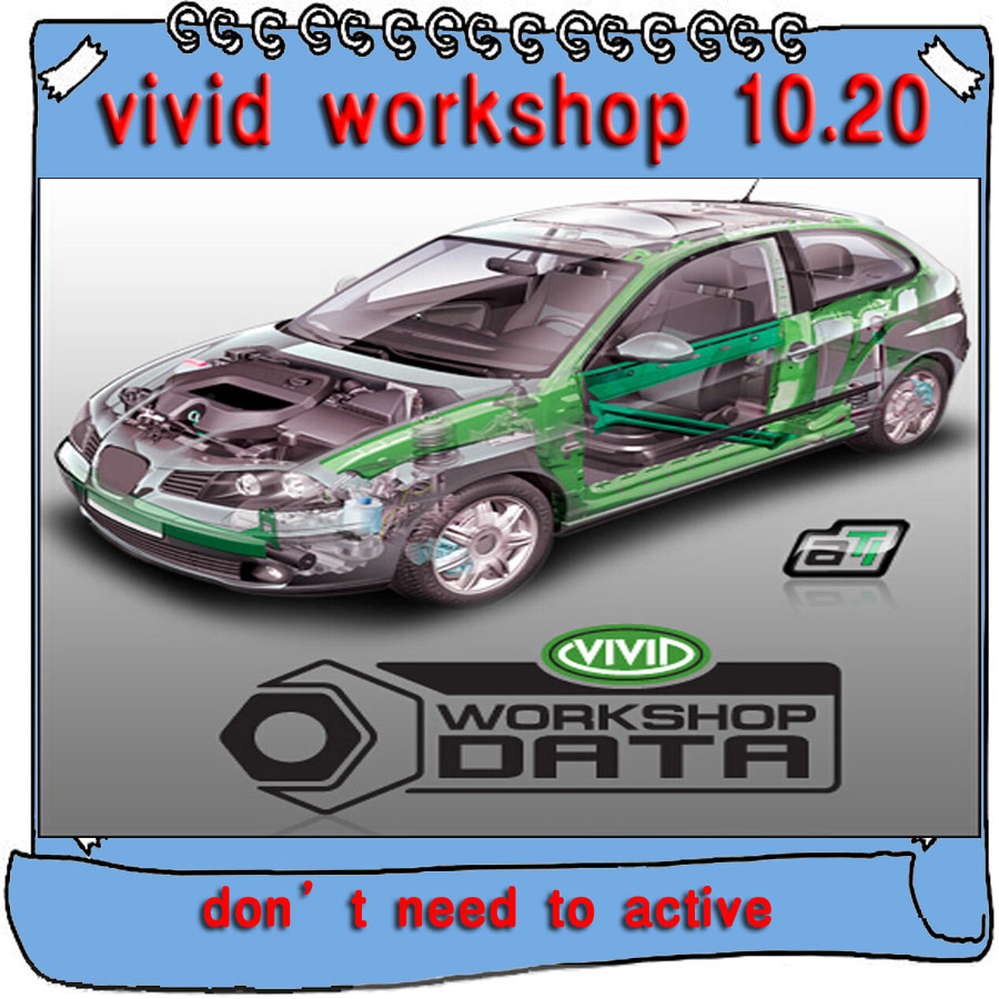 2019 Hot Sell Automotive Vivid Workshop DATA 10.2 Auto Repair Software Up To 2010 Vivid Workshop Data ATI Don't Need To Active