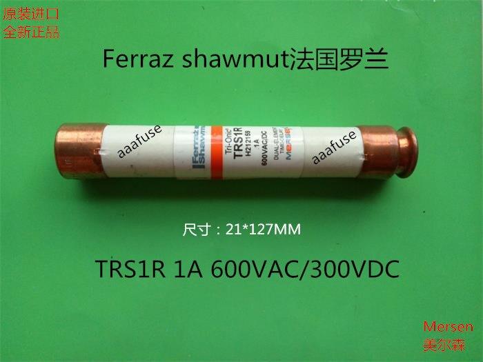 Free shipping 5pcs TRS1R Ferraz French Roland 21x127MM ceramic fuse fuse 1A 600VAC genuine roland roland a 500pro r