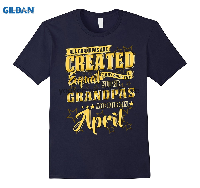 GILDAN cotton printed O-neck T-shirt The Super Grandpas Are Born In April T-shirt Fathers Day