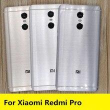 חדש עבור Redmi פרו חילוף חלקי משלוח חינם חזרה סוללה כיסוי דלת שיכון + צד כפתורים + מצלמה פלאש עדשה עבור Xiaomi Redmi פרו