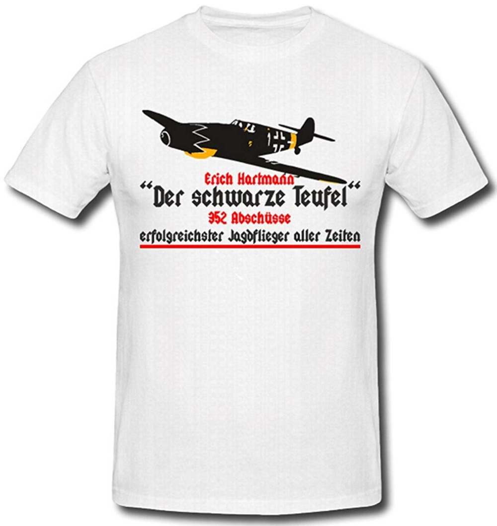 2019 Funny T-Shirt Men Hot Erich Hartmann Black Devil Jagflieger Aircraft Luftwaffe Jagdgeschwader Jg 52 Bf 109 T-Shirt
