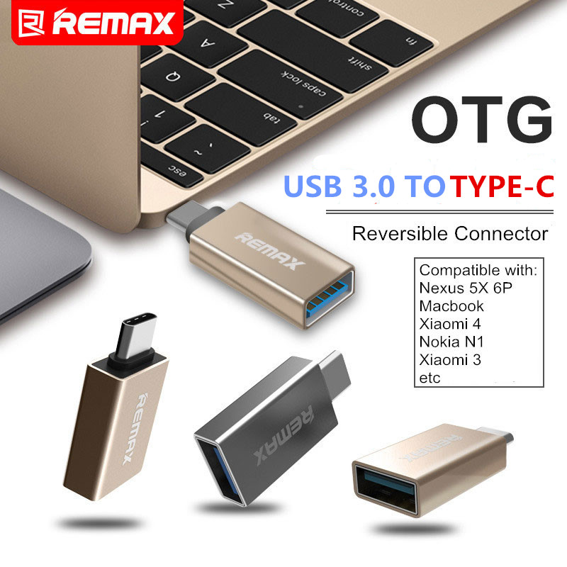 REMAX Phone OTG TYPE-C To USB 3.0 TYPE C Adapter Mini Connector 3A Fast Charging Otg Usb Flash Drive For Macbook Xiaomi Mi5 Mi6