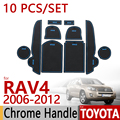 for Toyota RAV4 2006-2012 Anti-Slip Rubber Cup Cushion Door Mat 10pcs RAV 4 XA30 2007 2009 2011 Accessories Car Styling Sticker