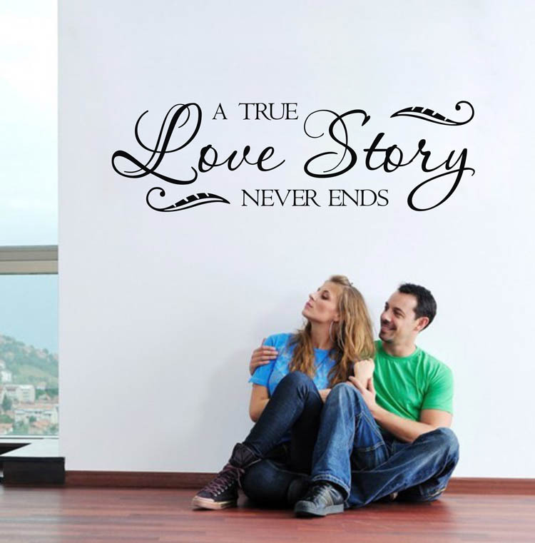 A True Love Story Never Ends Quote: Multiple Color Real True Love Stories Never Ends Love
