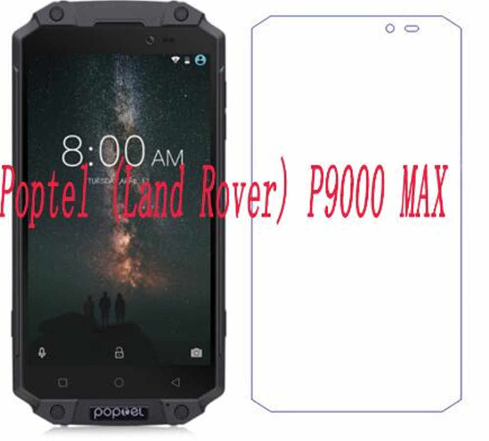 "Smartphone 9H Tempered Glass for Poptel (Land Rover) P9000 MAX P9000MAX 5.5"" GLASS Protective Film Screen Protector cover phone"